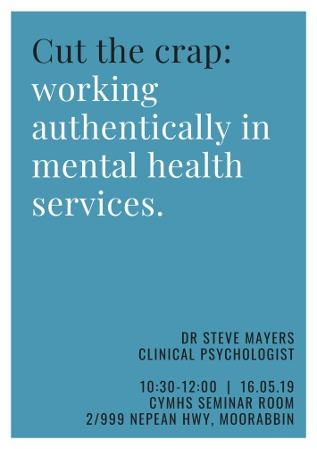 Cut the crap_working authentically in mental health services.